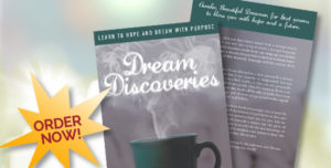 Launching Dream Discoveries